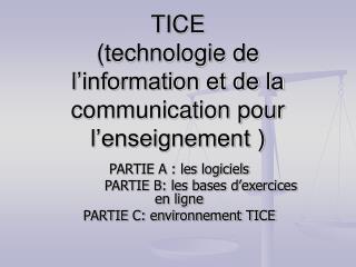 TICE technologie de l information et de la communication pour l enseignement