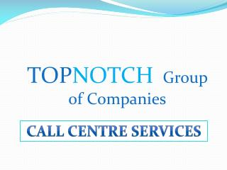 TOPNOTCH  Group of Companies