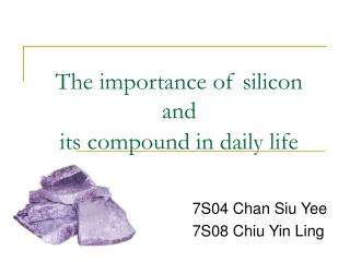 The importance of silicon and  its compound in daily life