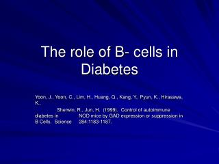 The role of B- cells in Diabetes