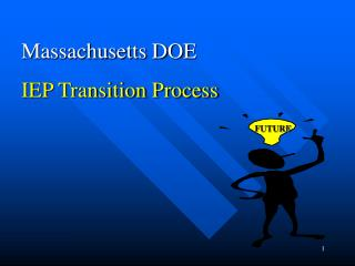 Massachusetts DOE IEP Transition Process