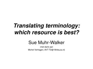 Translating terminology: which resource is best