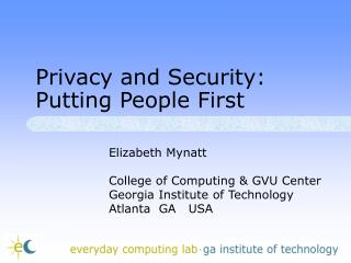 Privacy and Security: Putting People First