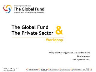 The Global Fund and the Private Sector - Workshop