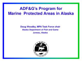 ADFG s Program for  Marine  Protected Areas in Alaska