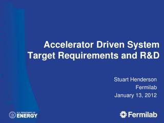 Accelerator Driven System Target Requirements and RD