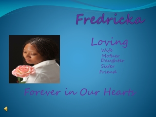 Fredricka Tribute