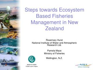 Steps towards Ecosystem Based Fisheries Management in New Zealand