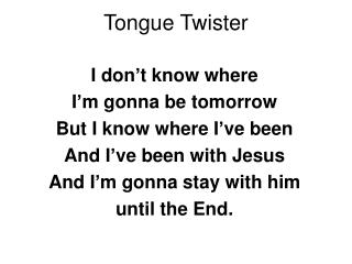 Tongue Twister