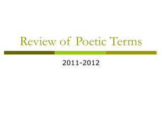 Review of Poetic Terms