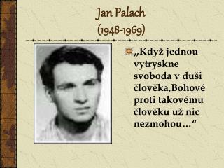 Jan Palach 1948-1969
