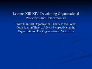 Lessons XIII XIV: Developing Organizational Processes and Performances