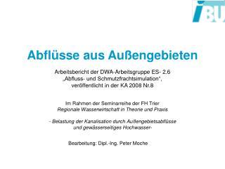 Im Rahmen der Seminarreihe der FH Trier  Regionale Wasserwirtschaft in Theorie und Praxis  - Belastung der Kanalisation