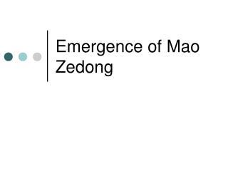 Emergence of Mao Zedong