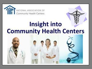 Insight into Community Health Centers