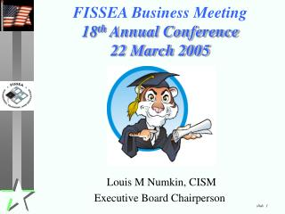 FISSEA Business Meeting 18th Annual Conference 22 March 2005
