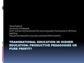 Transnational Education in Higher education: productive pedagogies or pure profit