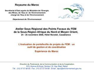 Royaume du Maroc  Secr tariat d Etat aupr s du Minist re de l Energie, des Mines, de l Eau et  de l Environnement  charg