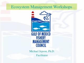 Ecosystem Management Workshops