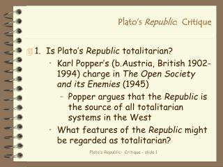 Plato s Republic:  Critique