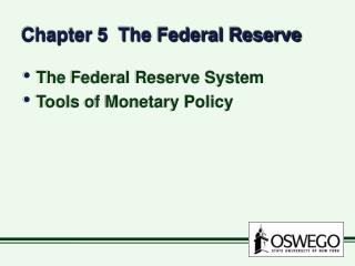 Chapter 5  The Federal Reserve