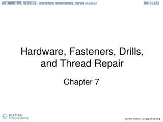 Hardware, Fasteners, Drills, and Thread Repair