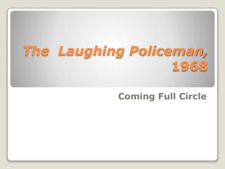 The  Laughing Policeman, 1968