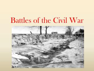 Battles of the Civil War