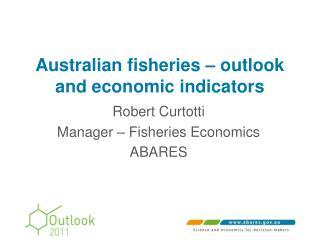 Australian fisheries   outlook and economic indicators