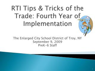 RTI Tips  Tricks of the Trade: Fourth Year of Implementation