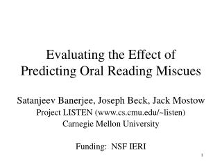 Evaluating the Effect of Predicting Oral Reading Miscues