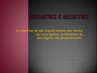 Mediatriz e bissetriz