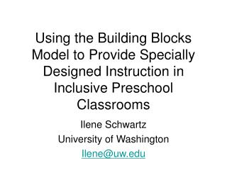 Using the Building Blocks Model to Provide Specially Designed Instruction in Inclusive Preschool Classrooms