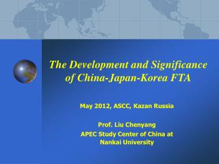 The Development and Significance of China-Japan-Korea FTA