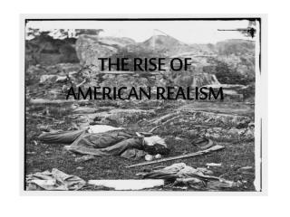 THE RISE OF  AMERICAN REALISM