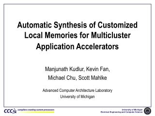 Automatic Synthesis of Customized Local Memories for Multicluster Application Accelerators