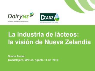 La industria de l cteos:  la visi n de Nueva Zelandia