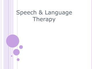 Speech  Language Therapy Training