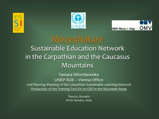 Move4Nature  Sustainable Education Network  in the Carpathian and the Caucasus Mountains