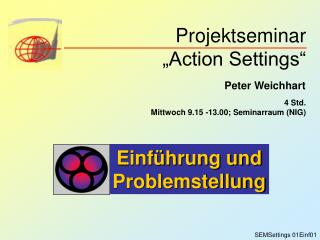 Projektseminar  Action Settings