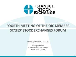 FOURTH MEETING OF THE OIC MEMBER STATES  STOCK EXCHANGES FORUM
