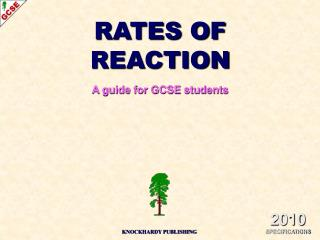 RATES OF REACTION A guide for GCSE students