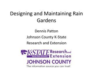 Designing and Maintaining Rain Gardens