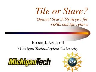 Tile or Stare  Optimal Search Strategies for  GRBs and Afterglows