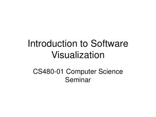 Introduction to Software Visualization