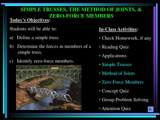 SIMPLE TRUSSES, THE METHOD OF JOINTS,  ZERO-FORCE MEMBERS