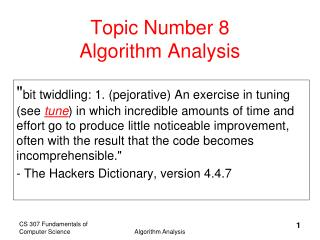 Topic Number 8 Algorithm Analysis