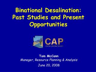 Binational Desalination:  Past Studies and Present Opportunities