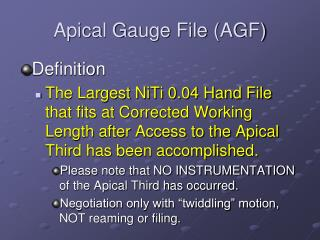 Apical Gauge File AGF