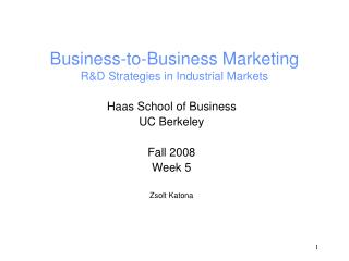 Business-to-Business Marketing RD Strategies in Industrial Markets